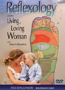 Reflexology and the Living, Loving Woman DVD